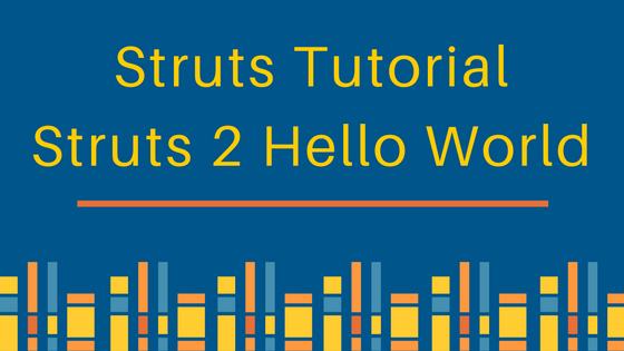 struts 1 tutorial for beginners